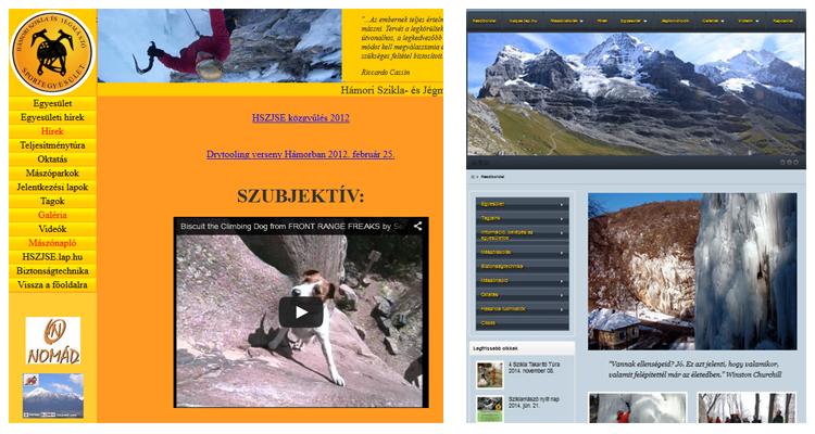 Gyakran kapjuk feladatul egy korábban már elkészített honlap átalakítását. Itt például a Hámori Jégmászó és Sport Egyesület honlapja látható átalakítás előtt és után.